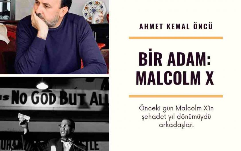 Bir Adam (Malcolm X-Malik El Şahbaz)